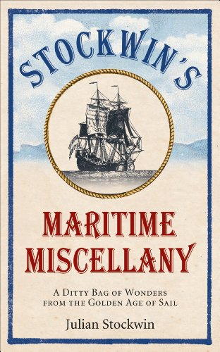 9780091958602: Stockwin's Maritime Miscellany: A Ditty Bag of Wonders From the Golden Age of Sail