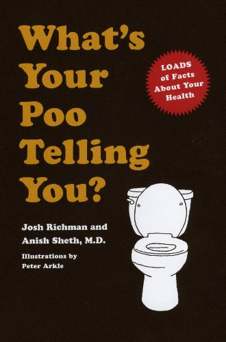 9780091958701: What's Your Poo Telling You?