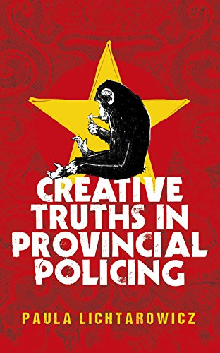9780091958893: Creative Truths in Provincial Policing