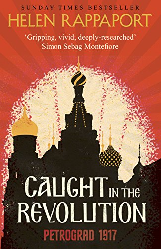 9780091958954: Caught in the Revolution: Petrograd, 1917