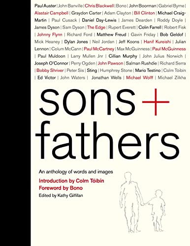 9780091959043: Sons + Fathers: An Anthology of Words and Images