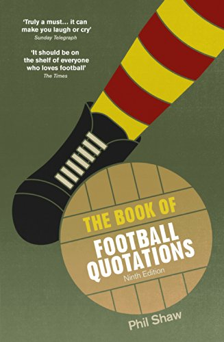 9780091959678: The Book of Football Quotations