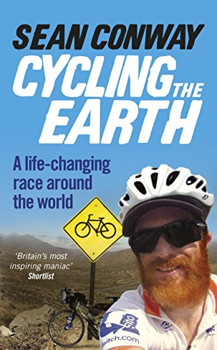 9780091959760: Cycling the Earth: A Life-changing Race Around the World