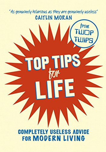 9780091959944: Top Tips for Life