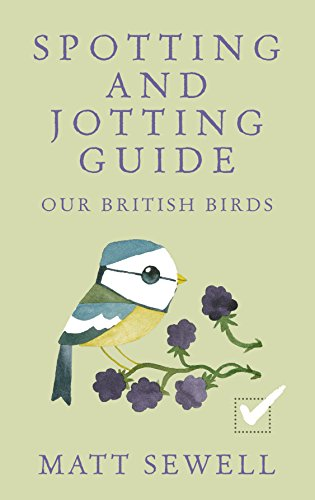 9780091960001: Spotting and Jotting Guide: Our British Birds (Spotting & Jotting Guides)
