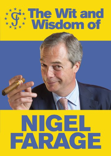 9780091960094: The Wit and Wisdom of Nigel Farage [Blank book]