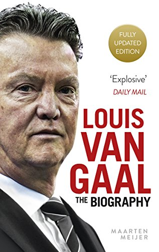 9780091960155: Louis van Gaal: The Biography