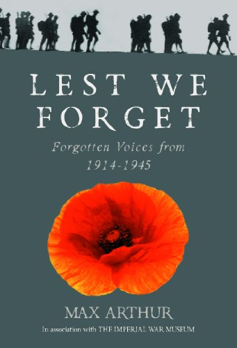 9780091960179: Lest We Forget: Forgotten Voices from 1914-1945