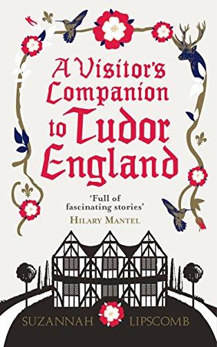 9780091960223: A Visitor's Companion to Tudor England
