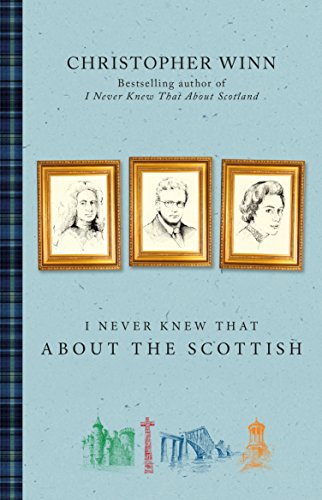9780091960247: I Never Knew That About the Scottish