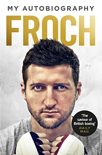 9780091960377: Froch: My Autobiography