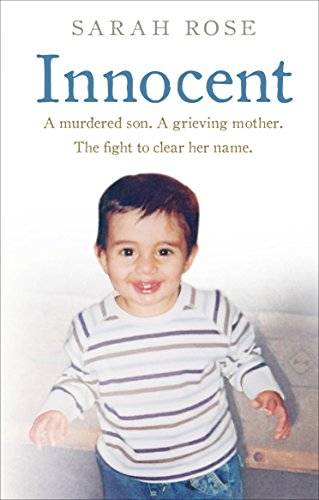 9780091960407: Innocent: A murdered son. A grieving mother. The fight to clear her name.