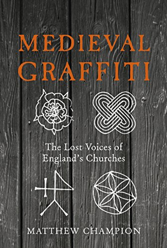 9780091960414: Medieval Graffiti: The Lost Voices of England's Churches