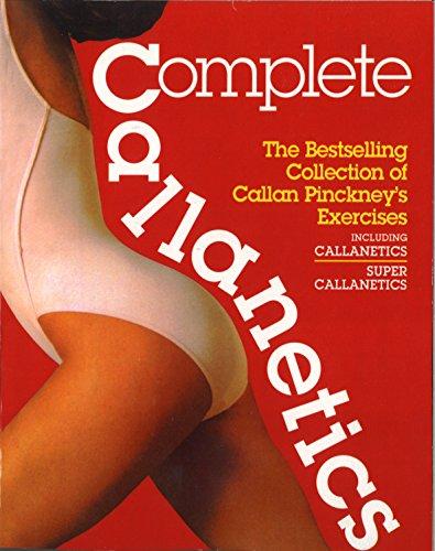 9780091960421: Complete Callanetics