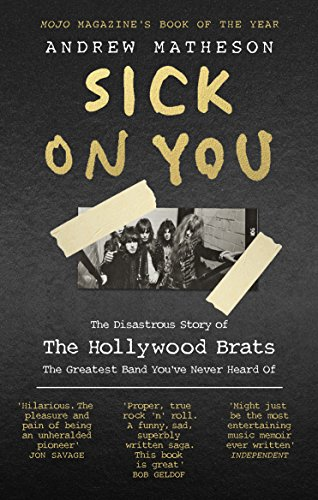 9780091960445: Sick On You: The Disastrous Story of Britain's Great Lost Punk Band