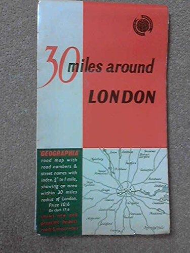 9780092034305: 30 Miles Around London