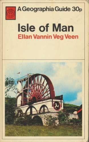 9780092055003: Isle of Man: (Ellan Vennin Veg Veen); (A Geographia guide)