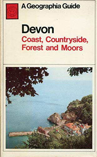 9780092055508: Devon: Coast, countryside, forest and moors (A Geographia guide)