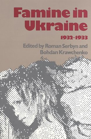 9780092862434: Famine in Ukraine, 1932-1933 (The Canadian library in Ukrainian studies)