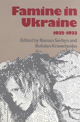 9780092862434: Famine in Ukraine, 1932-1933 (The Canadian Library in Ukrainian Studies)