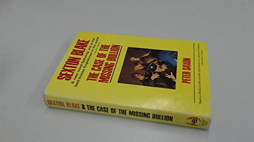 9780093001603: Sexton Blake: The Case of the Missing Bullion