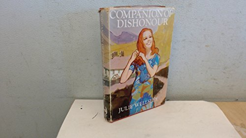 9780093009104: Companion of Dishonour