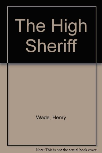 9780093023001: The High Sheriff