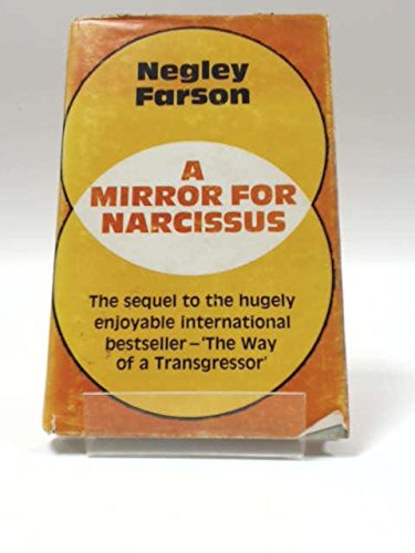 A mirror for Narcissus (0093023308) by Negley Farson