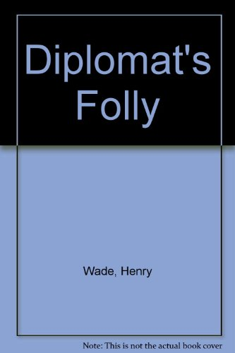 9780093023506: Diplomat's Folly