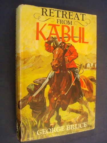 9780093047007: Retreat from Kabul