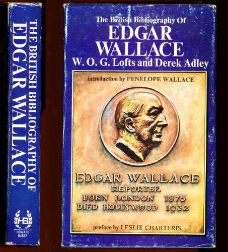 9780093047601: British Bibliography of Edgar Wallace