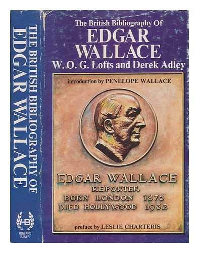 The British Bibliography of Edgar Wallace