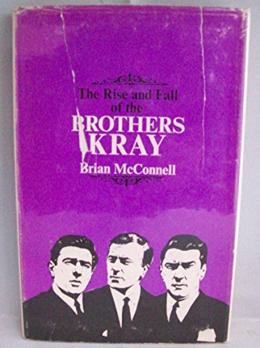 9780093048301: The rise and fall of the brothers Kray