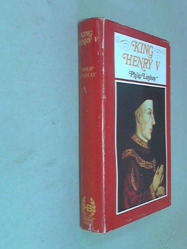 King Henry V: A chronicle: Lindsay, Philip