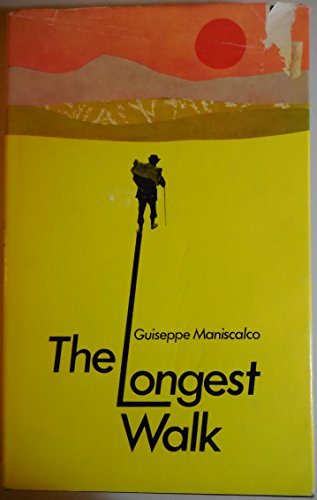 9780093054401: The longest walk: The story of a man's war-time hike from Ethiopia to South Africa