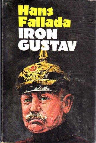9780093078704: Iron Gustav