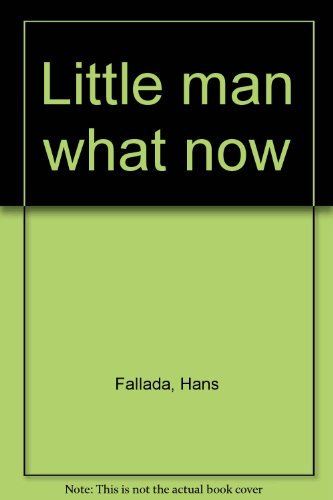 Little man what now: Fallada, Hans