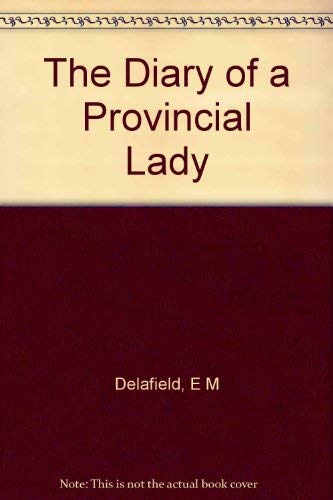 9780093079008: The diary of a provincial lady