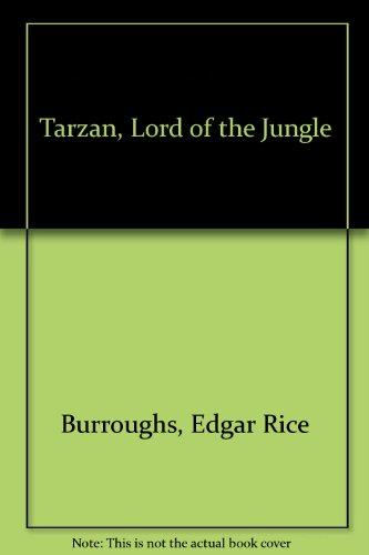 9780093081506: Tarzan, Lord of the Jungle