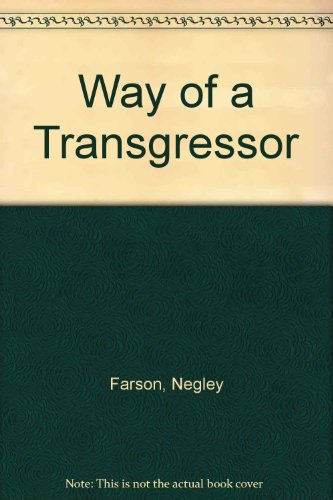 The Way of the Transgressor (0093083505) by Negley Farson