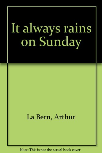 9780093098603: It always rains on Sunday