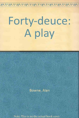 9780093322135: Forty-deuce: A play