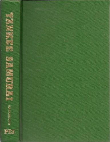 9780093368010: Yankee samurai: The secret role of nisei in America's Pacific victory