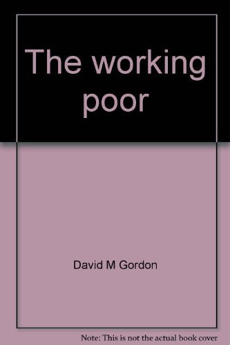 9780093482037: The working poor: Towards a state agenda (Studies in state development policy)