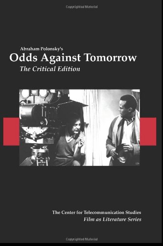 9780093582379: Odds Against Tomorrow: The Critical Edition (Film as Literature)