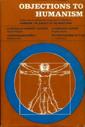 9780094501706: Objections to Humanism