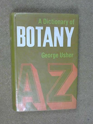 A Dictionary of Botany: George Usher