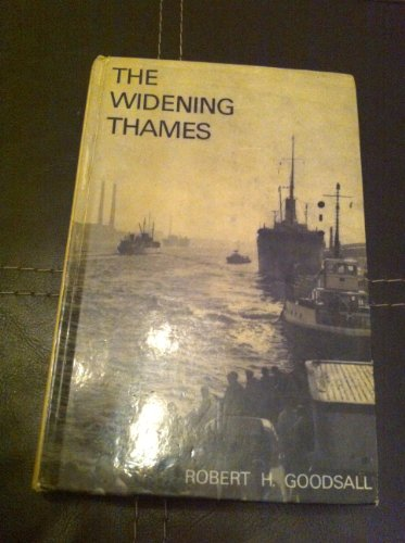 9780094506909: The Widening Thames