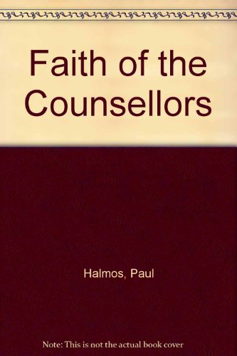 9780094507913: Faith of the Counsellors