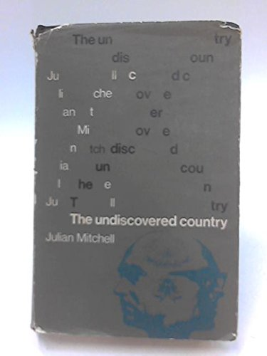 The Undiscovered Country (0094513600) by Mitchell, Julian